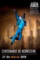 CENTENARIO DE BERNSTEIN - BALLET LIVE ROH 17-18