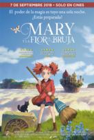 Mary y la Flor de la Bruja - CICLO ANIME